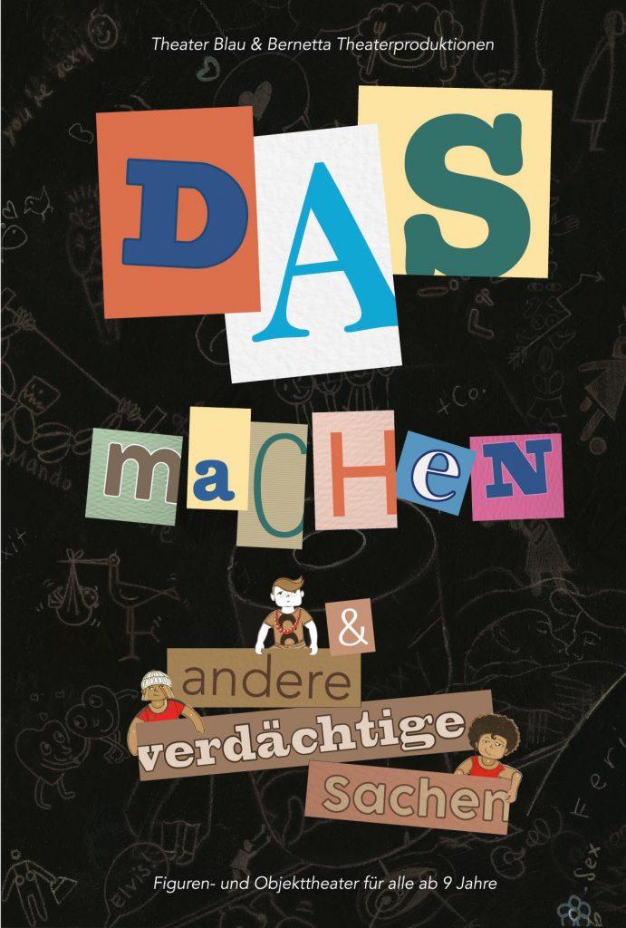 """Digitaler Flyer für das Theaterstück: """"DAS machen und andere verdächtige Sachen"""""""